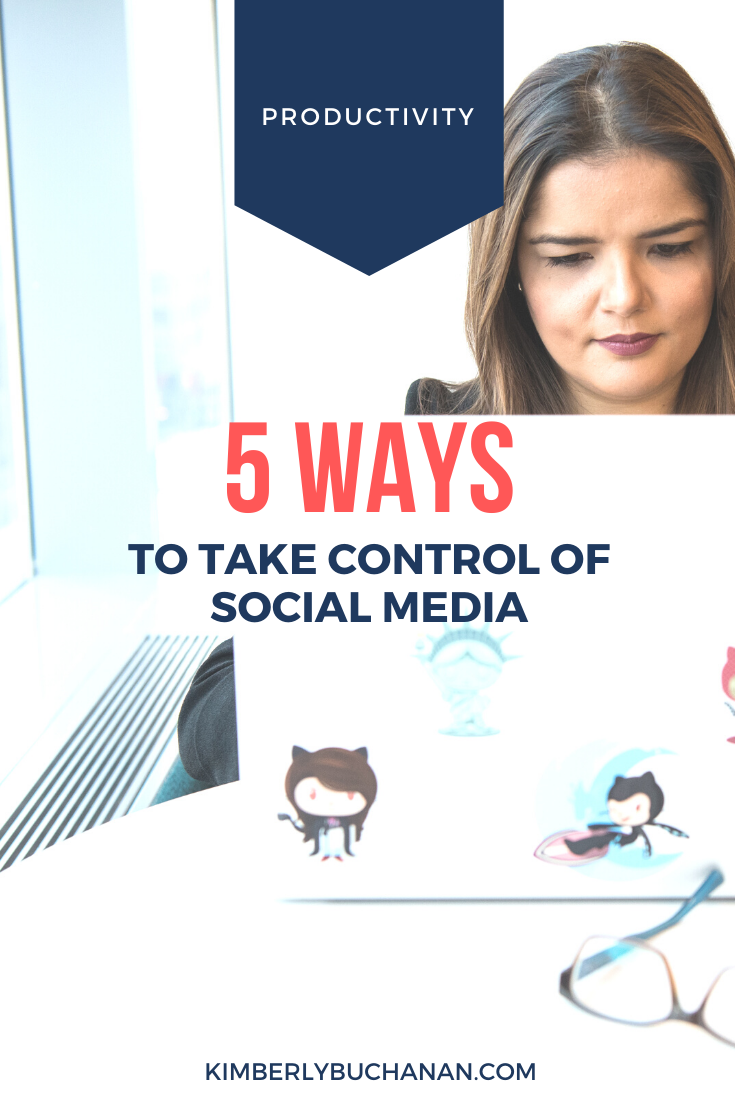 5 Sure Ways to Take Charge of Social Media