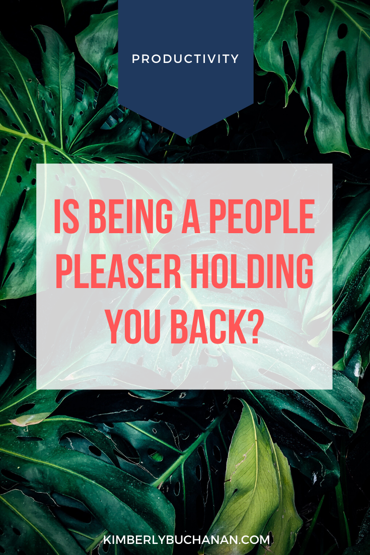 Is Being a People-Pleaser Holding You Back?