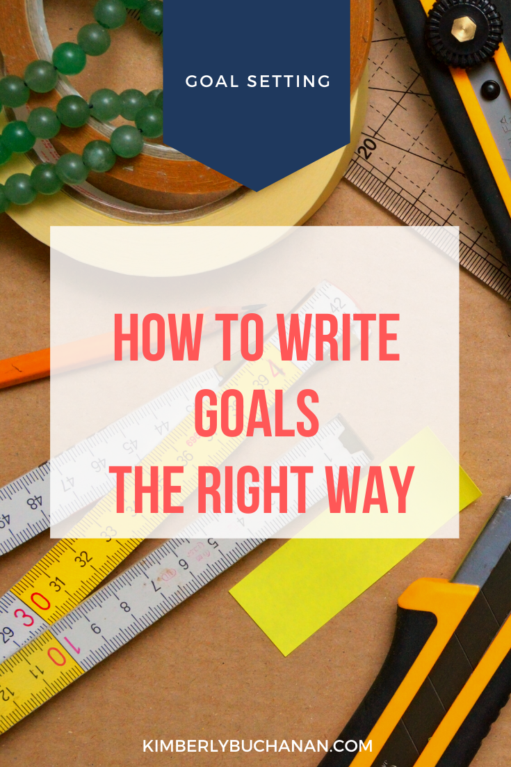 How to Write Goals the Right Way