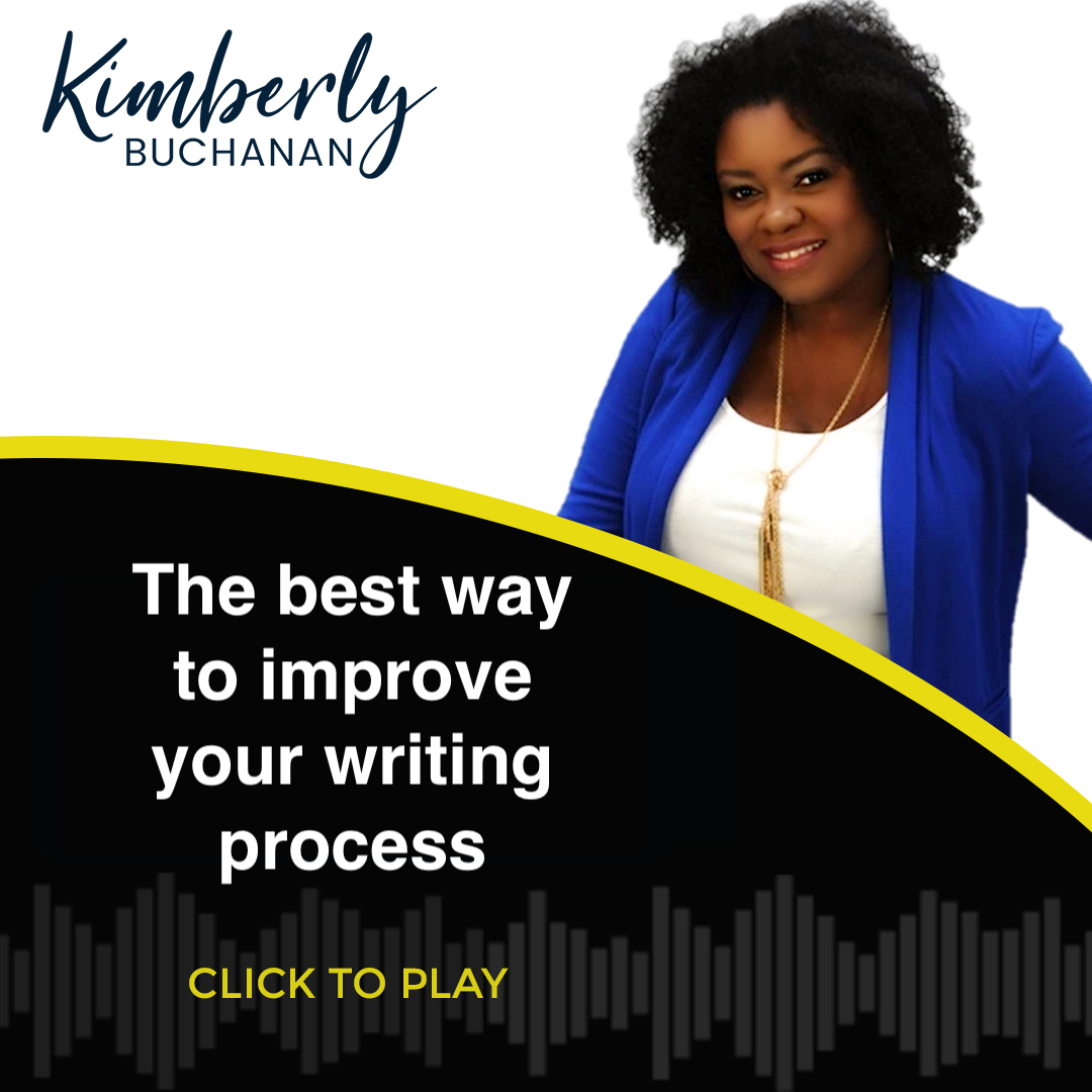 [LISTEN IN] The Best Way to Improve Your Writing Process